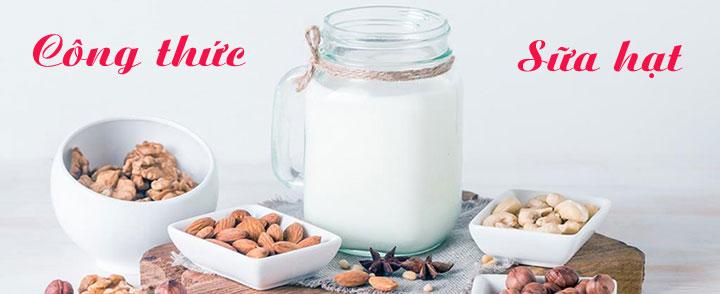 Công thức làm sữa hạt cho bé